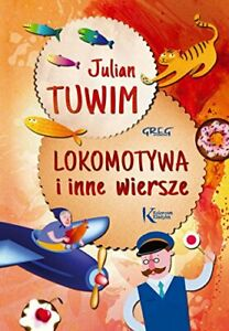 Lokomotywa-i-inne-wiersze-by-Tuwim-Julian-Book-The-Cheap-Fast-Free-Post