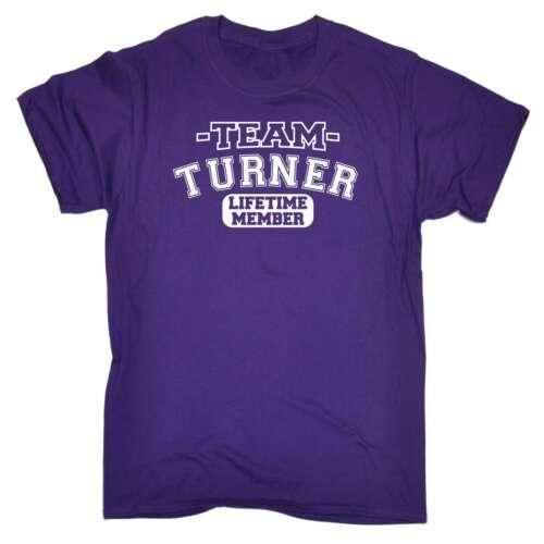 Équipe Masculine Turner vie membre Nom Cadeaux Famille Drôle T-Shirt