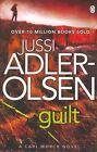 Guilt: Department Q 4 by Jussi Adler-Olsen (Paperback, 2014)