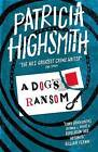 A Dog's Ransom: A Virago Modern Classic by Patricia Highsmith (Paperback, 2016)