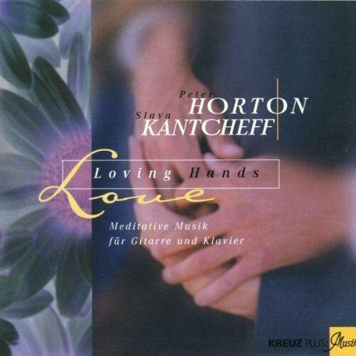Peter Horton Loving hands (1997, & Slave Kantcheff)  [CD]
