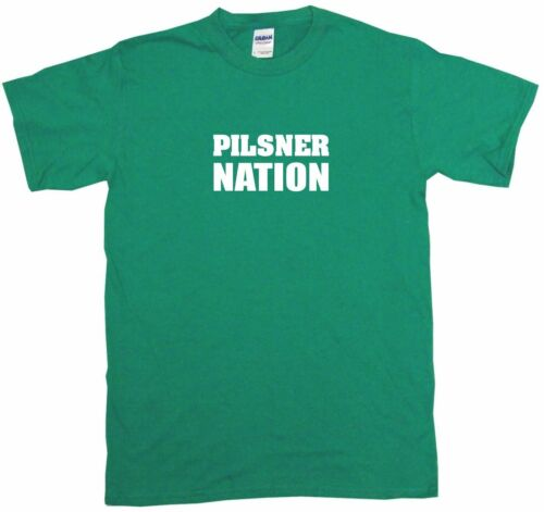 6XL Pilsner Nation homme tee shirt Pick Taille Couleur Small