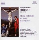 Fiocco: Missa Solemnis: Ave Maria; Homo Quidam (CD, Mar-2003, Naxos (Distributor))