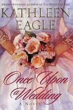 Once Upon a Wedding Eagle, Kathleen Hardcover