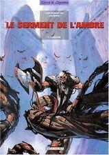 LE SERMENT DE L AMBRE  1 - L AMOJAR    CONTREMANCHE LAUFFRAY  1995