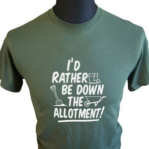 I-039-d-Rather-Be-Down-The-Allotment-T-Shirt-Fathers-Day-Present-Gift-Birthday-G