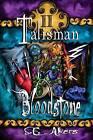 Bloodstone: Talisman by S E Akers (Paperback / softback, 2012)