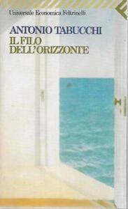 Antonio-Tabucchi-Il-filo-dell-039-orizzonte-1998-Feltrinelli-UE-1146