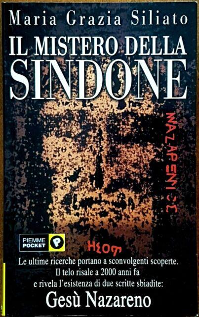 Maria Grazia Siliato, Il mistero della Sindone, Ed. PiEmme, 2001