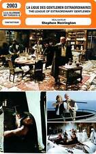 FICHE CINEMA : LA LIGUE DES GENTLEMEN EXTRAORDINAIRES - Connery,Townsend 2003