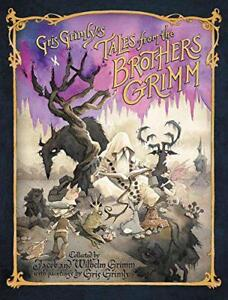 Gris-Grimly-039-s-Tales-from-the-Brothers-Grimm-by-Hunt-Margaret-Grimm-Jacob-and