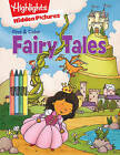 Fairy Tales by Highlights Press (Paperback, 2016)