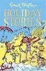 Enid Blyton's Holiday Stories by Enid Blyton (Paperback, 2015)