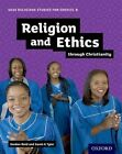 GCSE Religious Studies for Edexcel B: Religion and Ethics Through Christianity by Sarah K. Tyler, Gordon Reid (Paperback, 2016)