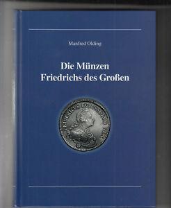 SELTEN-RARE-Olding-Manfred-Die-Muenzen-Friedrichs-des-Grossen-2-Auflage-2006