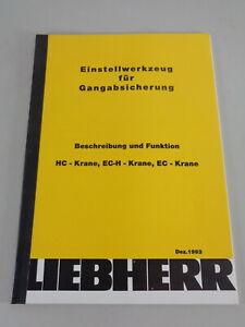 Manual Liebherr Adjusting For Gangabsicherung HC, Ec-H , Ec-Krane 12/93