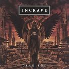Dead End by Incrave (CD, May-2008, Ulterium)