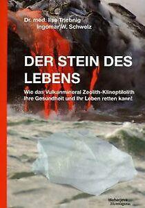 Der-Stein-des-Lebens-von-Triebnig-Ilse-Schwelz-I-Buch-Zustand-sehr-gut