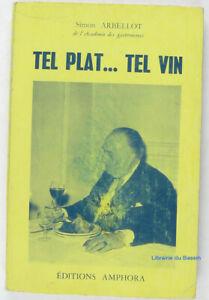 Tel plat... tel vin Simon Arbellot 1963