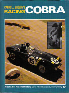 Carroll-Shelby-039-s-Racing-Cobra-Pictorial-History-by-Friedman-amp-Christy-1990