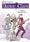 Dance Class #6: A Merry Olde Christmas by Beka (Hardback, 2013)