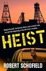 Heist by Robert Schofield (Paperback, 2013)