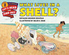 What Lives in a Shell? by Kathleen Weidner Zoehfeld (Paperback, 2015)