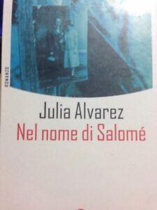 Nel-Nome-Di-Salome-039-Julia-Alvarez