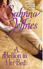 A Hellion in Her Bed by Sabrina Jeffries (Paperback, 2010)