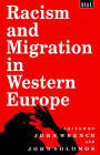 Racism and Migration in Western Europe: Conference : Papers by Bloomsbury Publishing PLC (Paperback, 1995)