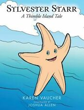 Sylvester Starr: A Thimble Island Tale by Vaucher, Karen