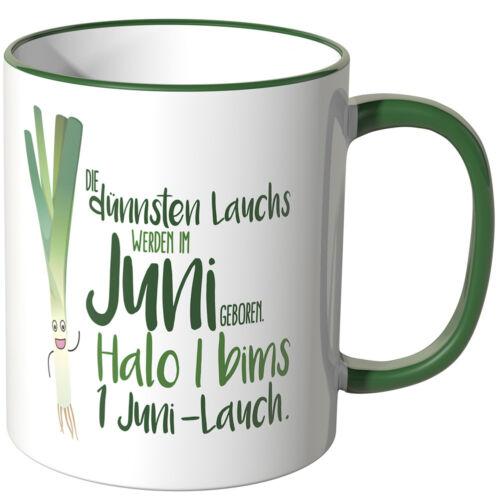 """slogan /""""les plus Fins lauchs sont en juin né/"""" Cadeau Juniwords Tasse"""
