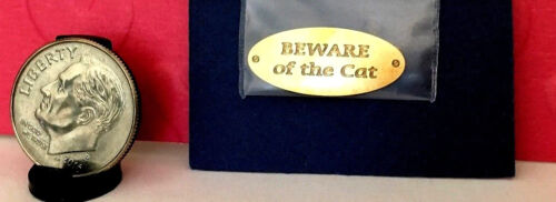 "Dollhouse Miniature Sign /""Beware of the Cat/"" Sign Brass"