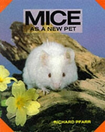 1 of 1 - Very Good, Mice as a New Pet, Pfarr, Richard, Book