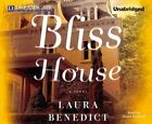 Bliss House by Laura Benedict (CD-Audio, 2014)