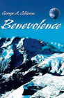 Benevolence by George A Schieren (Paperback / softback, 2000)
