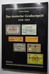"""B0021 - Katalog """"das Deutsche Großnotgeld 1918-1921"""" Anton Geiger 1.auflage"""