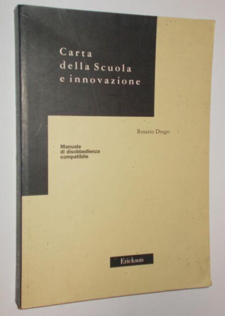 CARTA DELLA SCUOLA E INNOVAZIONE ROSARIO DRAGO 1997 ERICKSON