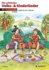 Die schönsten Volks- und Kinderlieder (2014, Taschenbuch)