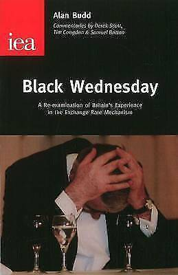 1 of 1 - Black Wednesday: A Re-examination of Britains Experience in the Exchange Rate Me