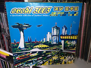 Sushi-3003-A-Spectacular-Collection-Of-Japanese-Clubpop-Lp-1996