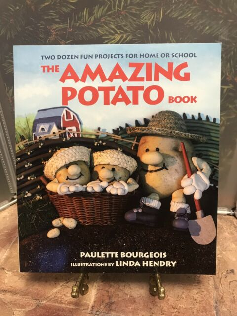 "The Amazing Potato Book by Paulette Bourgeois ""24 Projects for home or school"""