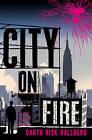 City on Fire by Garth Risk Hallberg (Hardback, 2015)