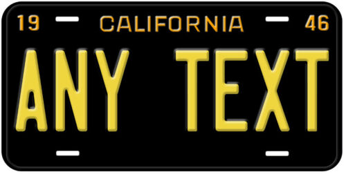 California 1946-1955 Any Text Personalized Novelty Car License Plate