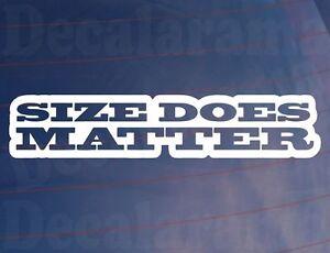 SIZE-DOES-MATTER-Novelty-Funny-Rude-Vinyl-Car-Van-Window-Bumper-Sticker-Decal