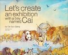 Falling Back to Earth with a Boy Named Cai by Cai Guo-Qiang (Paperback, 2013)