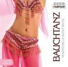 Bauchtanz-Traditionelle Kunst Heute von Various Artists (2011)