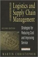 Logistics and Supply Chain Management: Strategies for Reducing Cost and