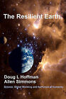The Resilient Earth: Science, Global Warming and the Future of Humanity by Allen Simmons, Doug L Hoffman, Dr Doug L Hoffman (Paperback / softback, 2008)