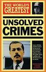 The World's Greatest Unsolved Crimes by Nigel Blundell, Roger Boar (Paperback, 2002)